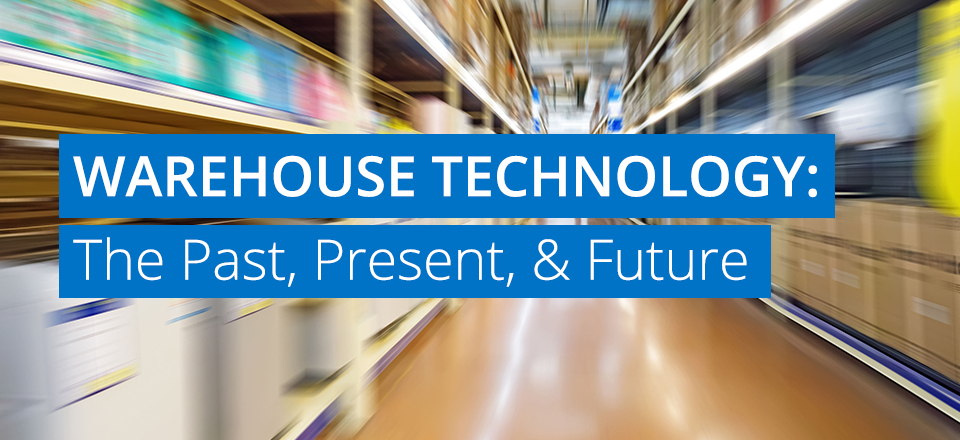 Advanced technical trends in warehouse management and inventory control